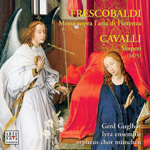 Frescobaldi / Cavalli: Works For Choir