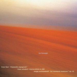 Liszt: Rhapsodie Espagnole, Schubert: Klavierstücke D 946, Rachmaninoff: Moments musicaux
