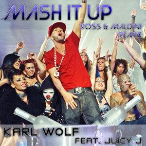 Mash It Up - Ross & Maldini Remix
