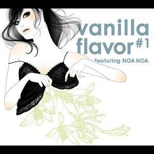 vanilla flavor#1~featuring NOA NOA~