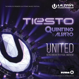 United (Ultra Music Festival Anthem)