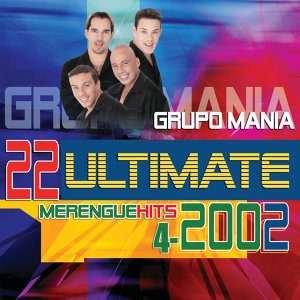 22 Ultimate Merengue Hits 2002