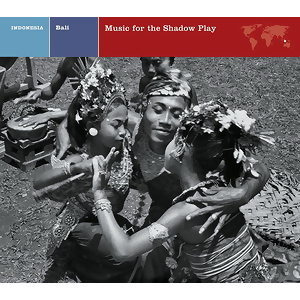 Bali Music For The Shadow