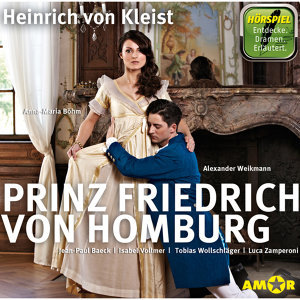Prinz Friedrich von Homburg - Ungekürzt