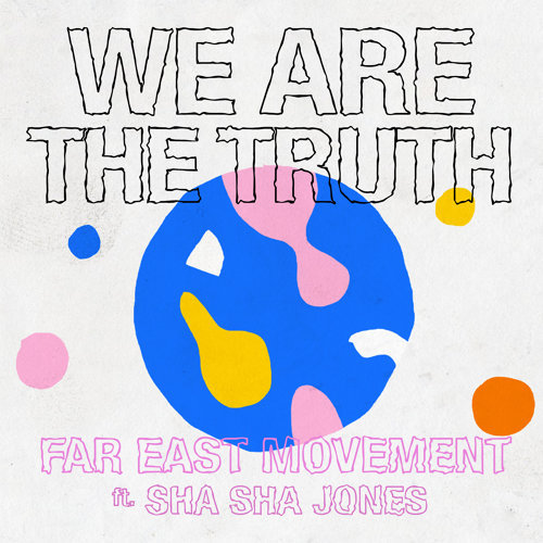 We Are The Truth (feat. Sha Sha Jones)