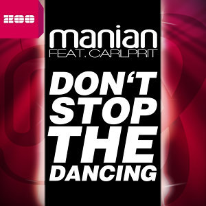 Don't Stop the Dancing [feat. Carlprit]