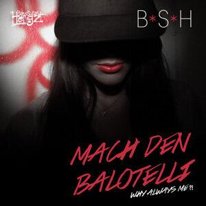 Mach den Balotelli [Why Always Me?!]