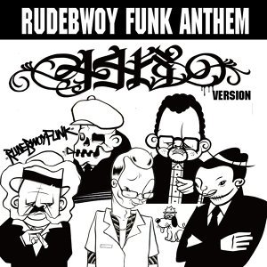 RUDEBWOY FUNK ANTHEM (446 Version)