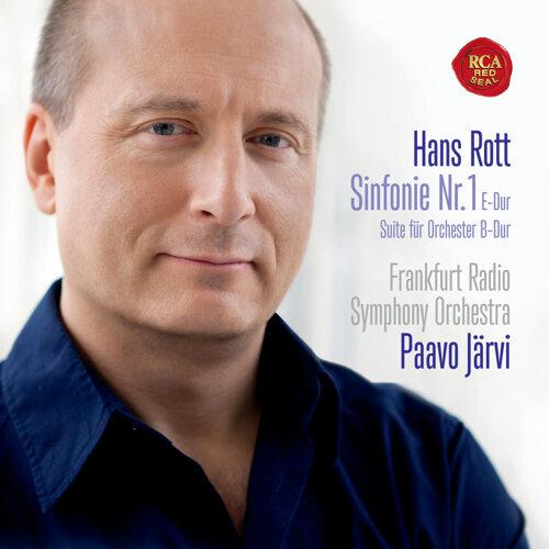 Hans Rott: Symphony No. 1/Suite for Orchestra