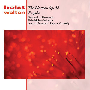 Holst: The Planets, Op. 32;  Walton: Facade