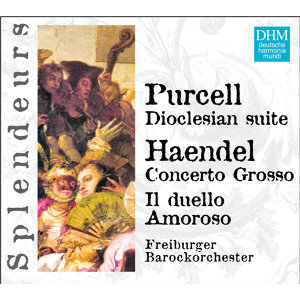 DHM Splendeurs: Haendel / Purcell: Cantate, Concerto Grosso, Doclesian Suite
