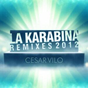 La Karabina (The Remixes)