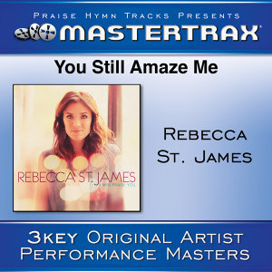 You Still Amaze Me [Performance Tracks]