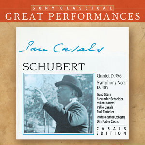 Schubert: Quintet in C major, D. 956; Symphony No. 5 in B-flat Major, D. 485 [Great Performances]