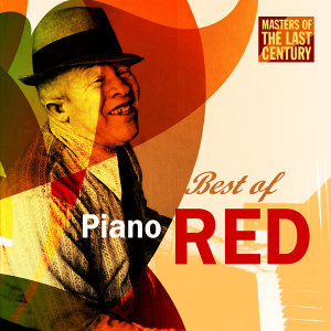 Masters Of The Last Century: Best of Piano Red