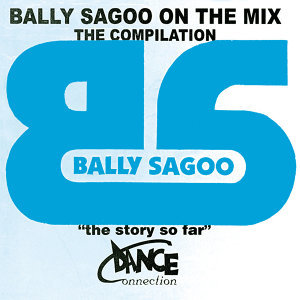 Bally Sagoo On The Mix - The Compilation