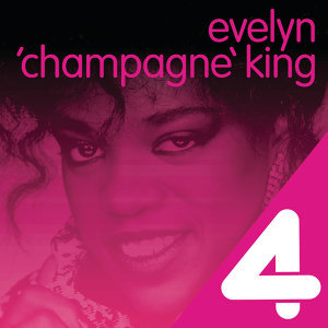 "4 Hits: Evelyn ""Champagne"" King"