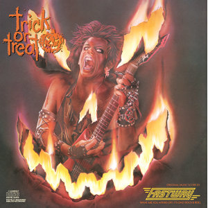 Trick Or Treat- Original Motion Picture Soundtrack Featuring FASTWAY