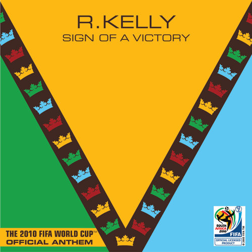 Sign Of A Victory - The Official 2010 FIFA World Cup(TM) Anthem