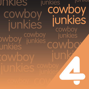 Four Hits: Cowboy Junkies