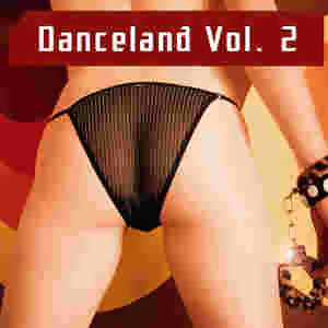 Danceland Vol. 2