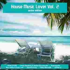 House Music Lover Vol. 2