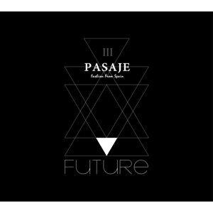 PASAJE Fashion From Spain III