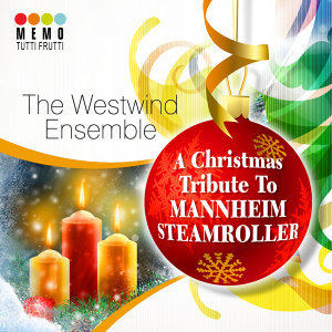 A Christmas Tribute To Mannheim Steamroller