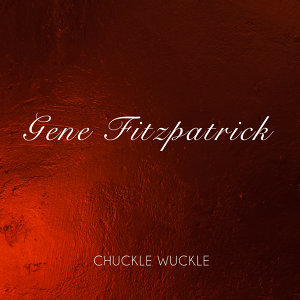 Chuckle Wuckle