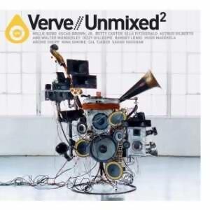 Verve Unmixed 2