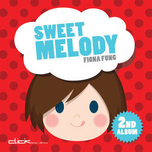Sweet Melody (Sweet Melody)