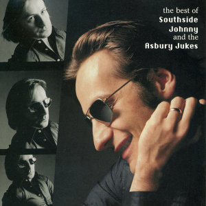 Best Of Southside Johnny And The Asbury Jukes