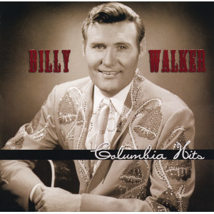 Billy Walker: Columbia Hits