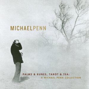 Palms & Runes, Tarot And Tea: A Michael Penn Collection