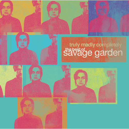 Truly Madly Completely - The Best of Savage Garden (最終曲-精選+新曲)