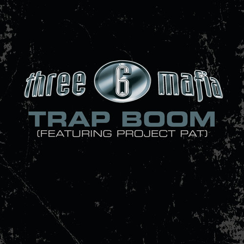 Trap Boom - Explicit Album Version