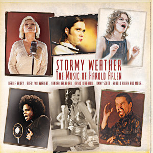 Stormy Weather - The Music of Harold Arlen