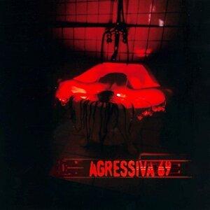 Agressiva 69