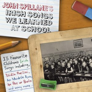 Irish Songs We Learned At School (Digital Audio Album)