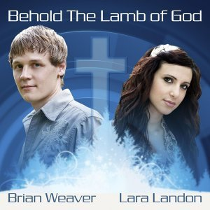 Behold The Lamb Of God (feat. Lara Landon)
