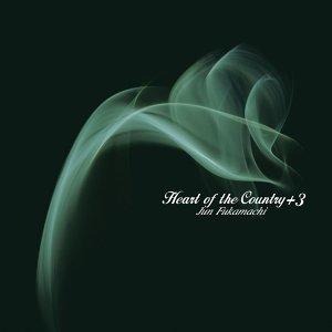 Heart Of The Country +3 -Jun Fukamachi Kokoro no Jojoukasyuu
