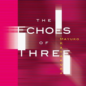The Echoes of Three (The Echoes of Three)
