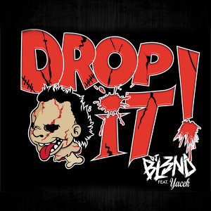 Drop It! (feat. Yacek)