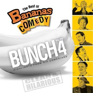 The Best Of Bananas Comedy: Bunch Volume 4