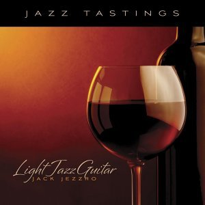 Jazz Tastings - Light Jazz Guitar