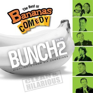 The Best Of Bananas Comedy: Bunch Volume 2