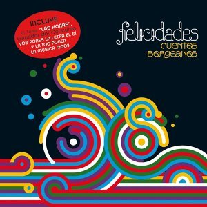 Felicidades + Bonus Track