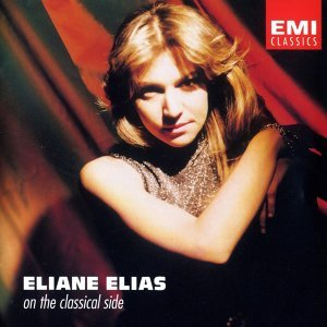 Eliane Elias - On The Classical Side