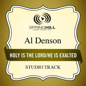 Holy Is the Lord / He Is Exalted (Medley) [Studio Track]