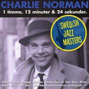 Swedish jazz Masters: Charlie Norman - 1 Timme, 12 Minuter Och 30 Sekunder